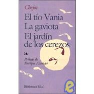 El tio Vania / La gaviota / El jardín de los cerezos/ Uncle Vanya / The Seagull / The Cherry Orchard by Chekhov, Anton Pavlovich, 9788471662712