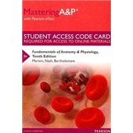 MasteringA&P with Pearson eText -- Standalone Access Card -- for Fundamentals of Anatomy & Physiology by Martini, Frederic H.; Nath, Judi L.; Bartholomew, Edwin F., 9780321962713