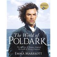 The World of Poldark by Marriott, Emma, 9781250102713