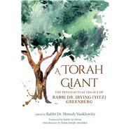 A Torah Giant by Yanklowitz, Shmuly; Weiss, Avi; Telushkin, Joseph, 9789655242713