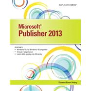 Microsoft Publisher 2013 Illustrated by Reding, Elizabeth Eisner, 9781285082714
