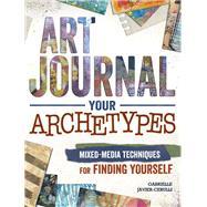Art Journal Your Archetypes by Javier-cerulli, Gabrielle, 9781440342714