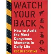 Watch Your Back by Eckstine, Roger, 9781510702714