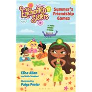 Jim Henson's Enchanted Sisters: Summer's Friendship Games by Allen, Elise; Stanford, Halle; Pooler, Paige, 9781619632714