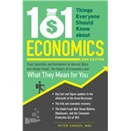 101 Things Everyone Should Know About Economics by Sander, Peter, 9781440572715