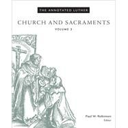 Church and Sacraments by Robinson, Paul W., 9781451462715