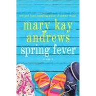Spring Fever by Andrews, 9780312642716
