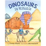 Dinosaurs in Disguise by Krensky, Stephen; Munsinger, Lynn, 9780544472716