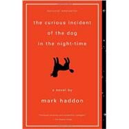 The Curious Incident of the Dog in the Night-Time by HADDON, MARK, 9781400032716