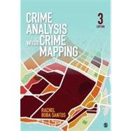 Crime Analysis With Crime Mapping by Rachel Boba Santos, 9781452202716