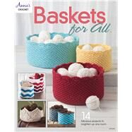 Baskets for All by Annie's, 9781590122716