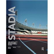 Stadia: The Populous Design and Development Guide by John; Geraint, 9780415522717