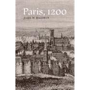 Paris, 1200 by Baldwin, John W., 9780804762717