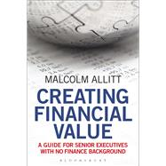 Creating Financial Value by Allitt, Malcolm, 9781472922717