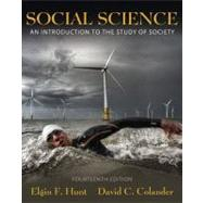 Social Science : An Introduction to the Study of Society by Hunt, Elgin F.; Colander, David C., 9780205702718