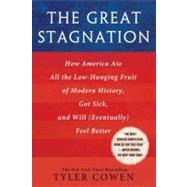 The Great Stagnation by Cowen, Tyler, 9780525952718