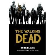 The Walking Dead 11 by Kirkman, Robert; Adlard, Charlie, 9781632152718