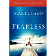 Fearless Small Group Discussion Guide by Unknown, 9781418542719