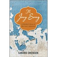 The Joey Song by Swenson, Sandra, 9781937612719