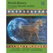World History Vol. 2 : A Concise Thematic Analysis by Wallech, Steven; Hendricks, Craig; Negus, Anne Lynne; Wan, Peter; Daryaee, Touraj; Bakken, Gordon Morris, 9781118532720