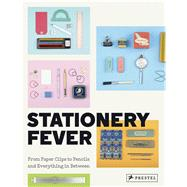 Stationery Fever by Komurki, John Z.; Nicoletti, Angela; Bendandi, Luca, 9783791382722