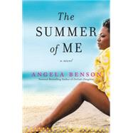 The Summer of Me by Benson, Angela, 9780062002723
