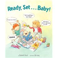 Ready, Set... Baby! by Rusch, Elizabeth; Leng, Qin, 9780544472723