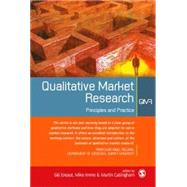 Qualitative Market Research : Principle and Practice by Gill Ereaut, 9780761972723