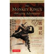 The Monkey King's Amazing Adventures by Wu, Cheng'en; Richard, Timothy (RTL); Kane, Daniel, 9780804842723
