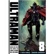 Ultraman 8 by Shimizu, Eiichi; Shimoguchi, Tomohiro, 9781421592725
