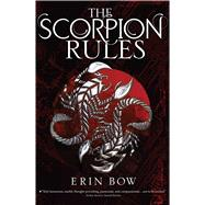 The Scorpion Rules by Bow, Erin, 9781481442725