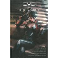 Eve True Stories by Way, Daniel; Aragon, Alejandro; Coker, Tomm; Dalloccchio, Federico; Ross, Dave, 9781616552725