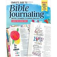 Complete Guide to Bible Journaling by Fink, Joanne; Yoder, Regina, 9781497202726