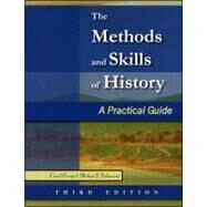 The Methods and Skills of History A Practical Guide by Furay, Conal; Salevouris, Michael J., 9780882952727