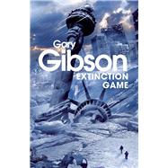 Extinction Game by Gibson, Gary, 9781447242727