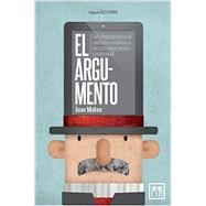 El Argumento / The Argument by Mateo, Juan, 9788483562727