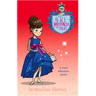 Alice-miranda at the Palace by Harvey, Jacqueline, 9780857982728