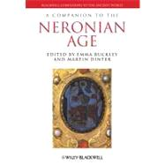 A Companion to the Neronian Age by Buckley, Emma; Dinter, Martin, 9781444332728