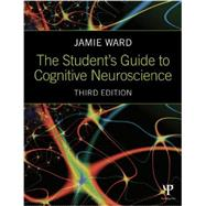 The Student's Guide to Cognitive Neuroscience by Ward, Jamie, 9781848722729