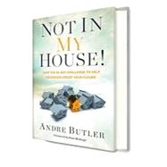 Not in My House by Butler, Andre, 9780979322730
