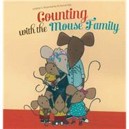 Counting with the Mouse Family by Rosenkamp, Juli�tte; Nijs, Anouk, 9781605372730