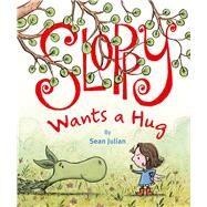 Sloppy Wants a Hug by Julian, Sean, 9780735842731