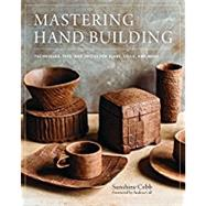 Mastering Hand Building by Cobb, Sunshine; Gill, Andrea, 9780760352731