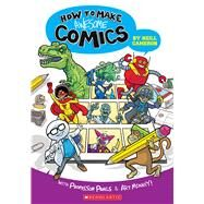 How to Make Awesome Comics by Cameron, Neill, 9781338132731