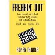 Freakin' Out by Thinker, Roman, 9781425702731