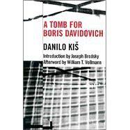 Tomb For Boris Davidovich Pa by Kis,Danilo, 9781564782731