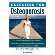 Exercises for Osteoporosis, Third Edition by DANIELS, DIANNE, 9781578262731