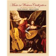 Music in Western Civilization, Media Update (with Resource Center Printed Access Card) by Wright, Craig; Simms, Bryan R., 9780495572732