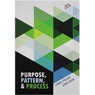 Purpose, Pattern, and Process by Polnac, Lennis; John, Arun, 9781465222732