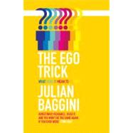 The Ego Trick by Baggini, Julian, 9781847082732